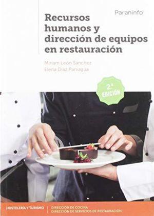 RECURSOS HUMANOS Y DIRECCION DE EQUIPOS EN RESTAURACION / 2 ED.