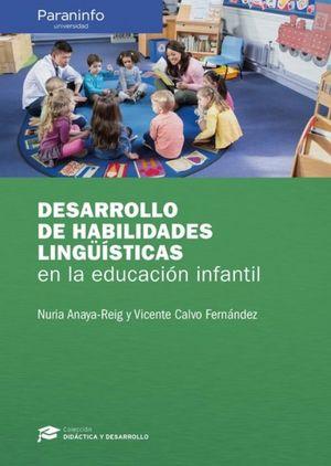 DESARROLLO DE HABILIDADES LINGUISTICAS EN LA EDUCACION INFANTIL