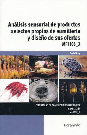 ANALISIS SENSORIAL DE PRODUCTOS SELECTOS PROPIOS DE SUMILLERIA Y DISEÑO DE SUS OFERTAS MF11083