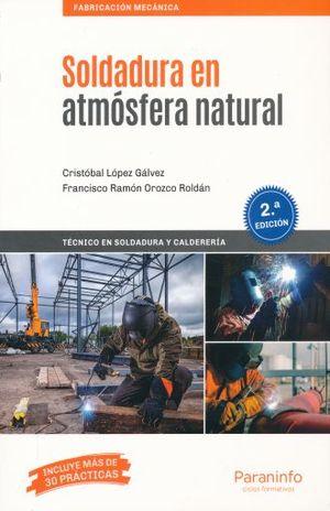 SOLDADURA EN ATMOSFERA NATURAL / 2 ED.