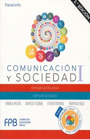 COMUNICACION Y SOCIEDAD I. LENGUA CASTELLANA I. CIENCIAS SOCIALES I / 2 ED.