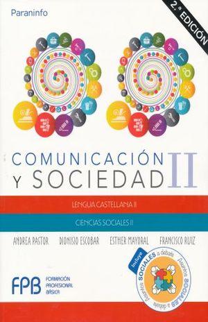 COMUNICACION Y SOCIEDAD II. LENGUA CASTELLANA II. CIENCIAS SOCIALES II / 2 ED.