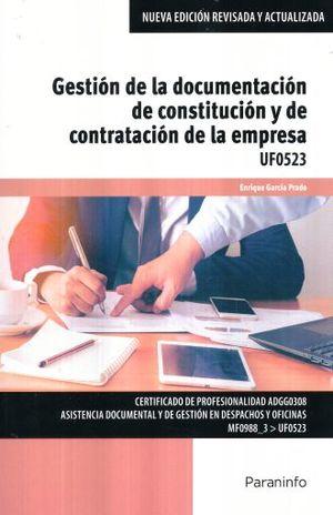 GESTION DE LA DOCUMENTACION DE CONSTITUCION Y DE CONTRATACION DE LA EMPRESA UF0523