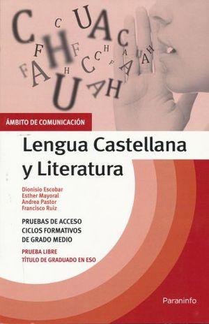 LENGUA CASTELLANA Y LITERATURA. AMBITO COMUNICACION