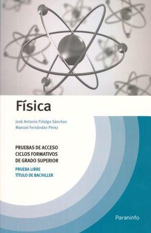 FISICA. PRUEBAS DE ACCESO CICLOS FORMATIVOS DE GRADO SUPERIOR