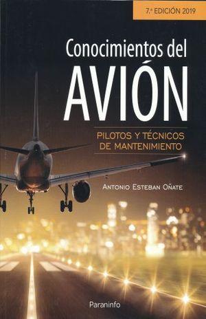 CONOCIMIENTOS DEL AVION. PILOTOS Y TECNICOS DE MANTENIMIENTO / 7 ED.