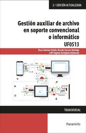 GESTION AUXILIAR DE ARCHIVO EN SOPORTE CONVENCIONAL O INFORMATICO / 2 ED.