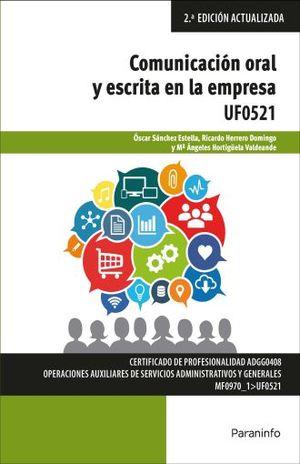 COMUNICACION ORAL Y ESCRITA EN LA EMPRESA / 2 ED.