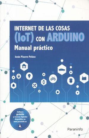 INTERNET DE LAS COSAS IOT CON ARDUINO. MANUAL PRACTICO