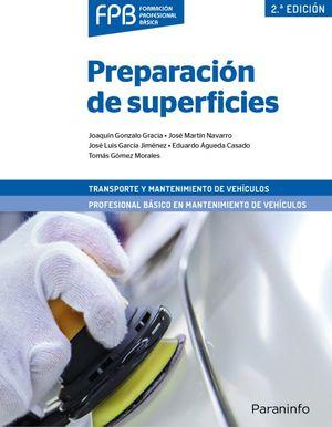 Preparación de superficies. Transporte y mantenimiento de vehículos / 2 ed.