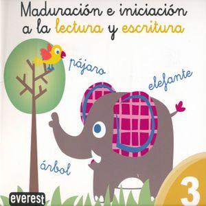 MADURACION E INICIACION A LA LECTURA Y ESCRITURA 3
