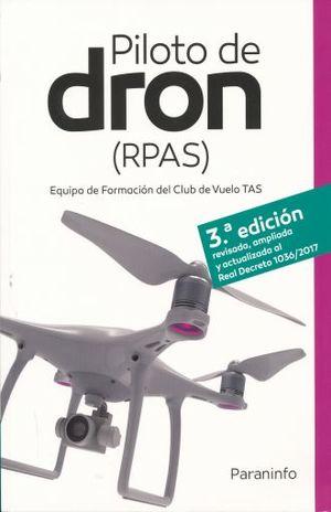 PILOTO DE DRON RPAS / 3 ED.