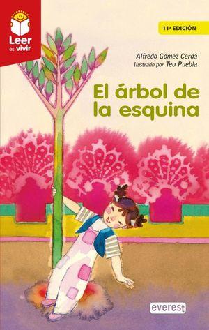 ARBOL DE LA ESQUINA, EL / 11 ED.