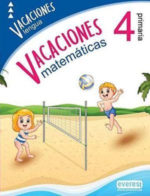 VACACIONES 4 PRIMARIA. LENGUA Y MATEMATICAS
