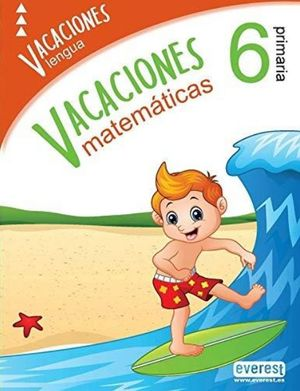 VACACIONES 6 PRIMARIA. LENGUA Y MATEMATICAS