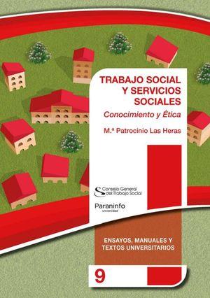 Trabajo social y servicios sociales. Conocimiento y ética