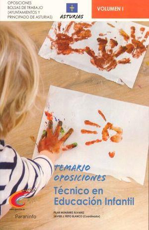 TEMARIO OPOSICIONES TECNICO EN EDUCACION INFANTIL / VOL. 1