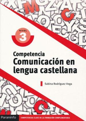Competencia. Comunicación en lengua castellana nivel 3