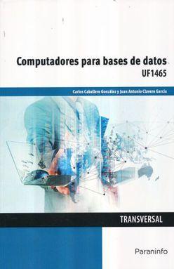 COMPUTADORES PARA BASES DE DATOS UF1465