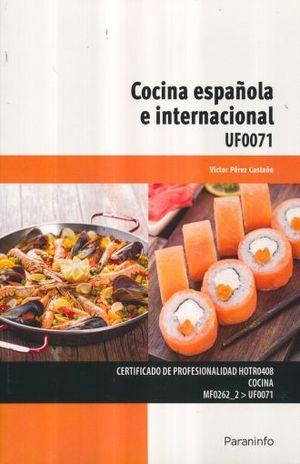 COCINA ESPAÑOLA E INTERNACIONAL UF0071. CERTIFICADO DE PROFESIONALIDAD HOTR0408