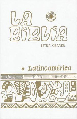 BIBLIA LATINOAMERICA LETRA GRANDE. EDICION PASTORAL / PD. (BLANCA)
