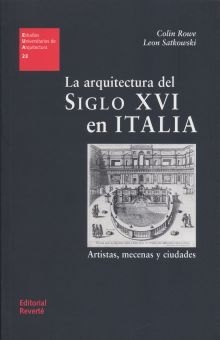 ARQUITECTURA DEL SIGLO XVI EN ITALIA. ARTISTAS MECENAS Y CIUDADES