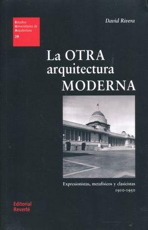 OTRA ARQUITECTURA MODERNA, LA