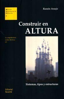 CONSTRUIR EN ALTURA. LA ARQUITECTURA COMO TECNICA (2)