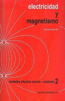 ELECTRICIDAD Y MAGNETISMO / 2 ED.