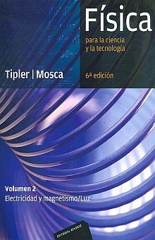 FISICA PARA LA CIENCIA Y LA TECNOLOGIA. VOLUMEN 2 ELECTRICIDAD Y MAGNETISMO LUZ / 6 ED.