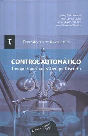 CONTROL AUTOMATICO. TIEMPO CONTINUO Y TIEMPO DISCRETO / PD.