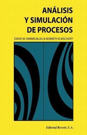 ANALISIS Y SIMULACION DE PROCESOS