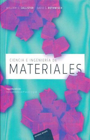 CIENCIA E INGENIERIA DE MATERIALES / 2 ED.