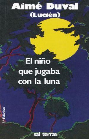NIÑO QUE JUGABA CON LA LUNA, EL / 8 ED.