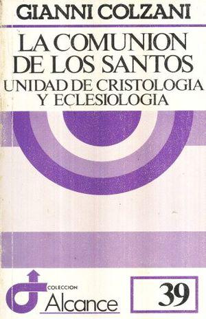 COMUNION DE LOS SANTOS, LA