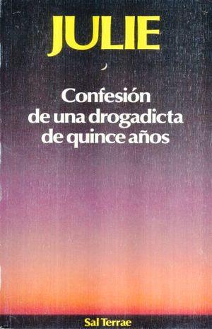 CONFESION DE UNA DROGADICTA DE QUINCE AÑOS