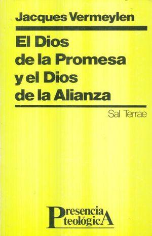 DIOS DE LA PROMESA Y EL DIOS DE LA ALIANZA, EL