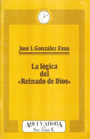 LOGICA DEL REINADO DE DIOS, LA