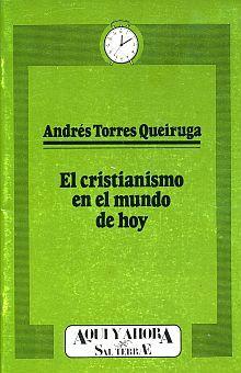 CRISTIANISMO EN EL MUNDO DE HOY, EL