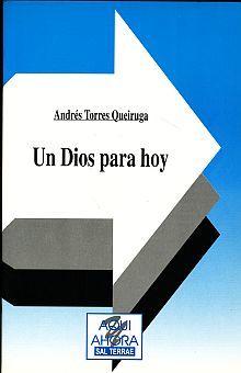 UN DIOS PARA HOY / 2 ED.
