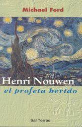 HENRY NOUWEN EL PROFETA HERIDO