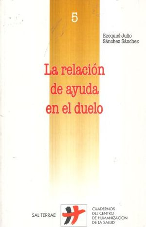 RELACION DE AYUDA EN EL DUELO, LA