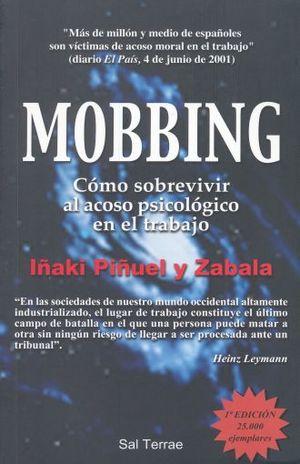 MOBBING. COMO SOBREVIVIR AL ACOSO PSICOLOGICO EN EL TRABAJO