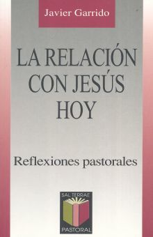 RELACION CON JESUS HOY, LA