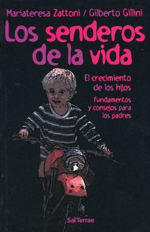 SENDEROS DE LA VIDA, LOS
