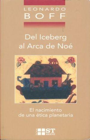 DEL ICEBERG AL ARCA DE NOE