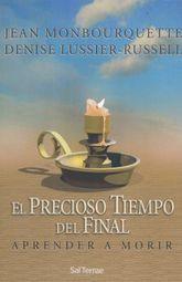 PRECIOSO TIEMPO DEL FINAL, EL. APRENDER A MORIR