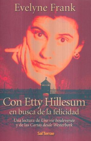 CON ETTY HILLESUM EN BUSCA DE LA FELICIDAD