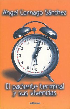 PACIENTE TERMINAL Y SUS VIVENCIAS, EL