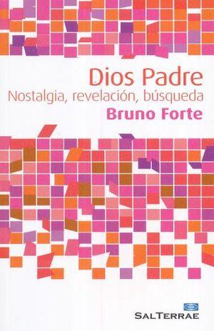 DIOS PADRE. NOSTALGIA REVELACION BUSQUEDA